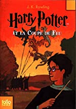 Harry Potter, Tome 4 - Harry Potter et la Coupe de Feu de J.K. Rowling