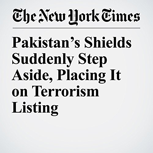Pakistan's Shields Suddenly Step Aside, Placing It on Terrorism Listing copertina