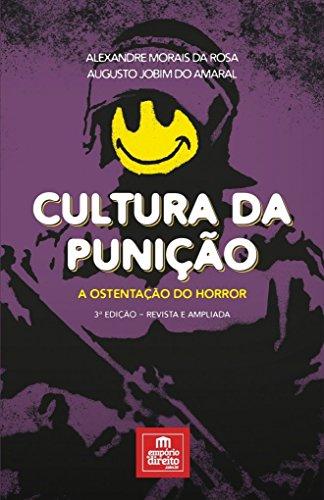 Cultura da punição: A ostentação do horror