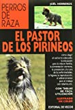 Pastor de los pirineos, el (Animales Domesticos Y Acuarios)