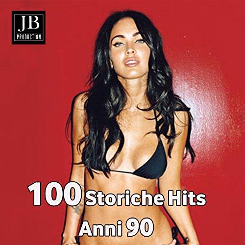 100 Storiche Hits Anni 90