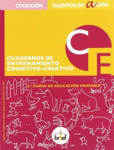 Cuaderno de entrenamiento cognitivo-creativo (2.º de Primaria) (Talentos en Acción) - 9788415204084