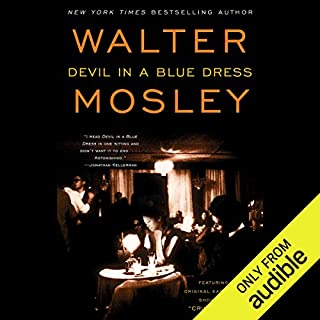 Devil in a Blue Dress     An Easy Rawlins Mystery              By:                                                                                                                                 Walter Mosley                               Narrated by:                                                                                                                                 Michael Boatman                      Length: 5 hrs and 35 mins     2,276 ratings     Overall 4.1