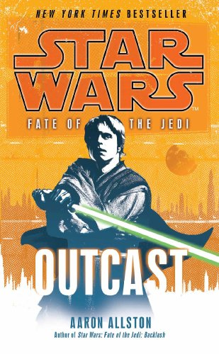 Star Wars: Fate of the Jedi - Outcast (English Edition)