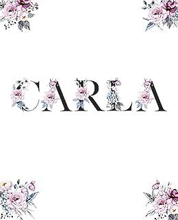 La Libreta de Carla: Libreta de portada bonita con el nombre Carla - cuaderno rayas - regalo personalizado - libretas boni...