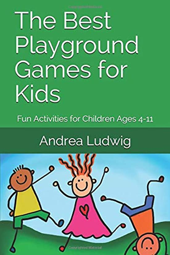 数学者膿瘍日食The Best Playground Games for Kids: Fun Activities for Children Ages 4-11