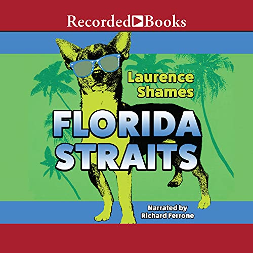 Florida Straits Audiobook By Laurence Shames cover art