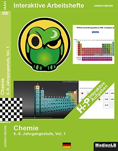 Interaktives Arbeitsheft, Nachhilfe geeignet Chemie, 6.-8. Jahrgangsstufe, Vol. 1
