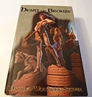 Heart of Bronze (Omnibus: Iron dawn / Jericho moon) 1568657412 Book Cover