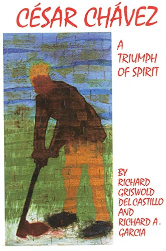 Cesar Chavez: A Triumph of Spirit (Volume 11) (The Oklahoma Western Biographies)