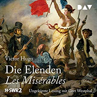 Die Elenden / Les Misérables                   Autor:                                                                                                                                 Victor Hugo                               Sprecher:                                                                                                                                 Gert Westphal                      Spieldauer: 57 Std. und 48 Min.     853 Bewertungen     Gesamt 4,6
