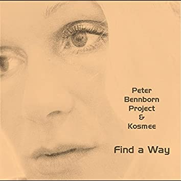 Find a Way (feat. Kosmee)