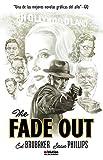 The Fade Out - 2ª Edición