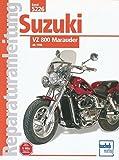 Suzuki VZ 800 Marauder: ab 1996  //  Reprint der 1. Auflage 2000 (Reparaturanleitungen) - Ralf Knop