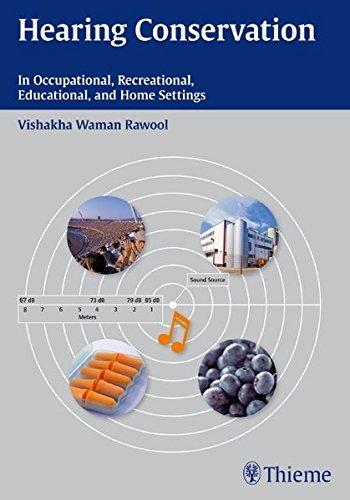Hearing Conservation by Vishakha Rawool (2011-11-09)