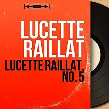 Lucette Raillat, no. 5 (feat. Armand Migiani et son orchestre) [Mono Version]