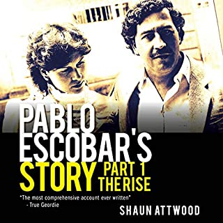 Pablo Escobar's Story, Part 1: The Rise audiobook cover art