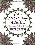 Livre De Coloriage Adultes 36 Mandala Différents  Anti-Stress: Livre à Colorier | Anti-stress et Relaxant |...
