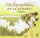 ¡Un Hipopótamo En la bañera! (Colección Vintage)