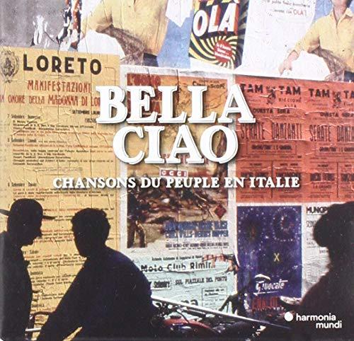 Bella Ciao - Italienische Volkslieder