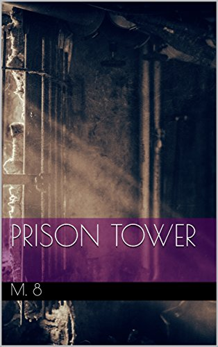 Prison Tower (Dreams and Madness Book 1) (English Edition)
