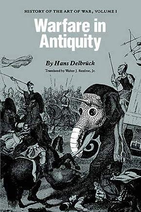 Warfare in Antiquity: History of the Art of War: 1