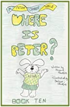 Where is Peter: Book 10 in the Peter Carrot Tales series (Volume 10)