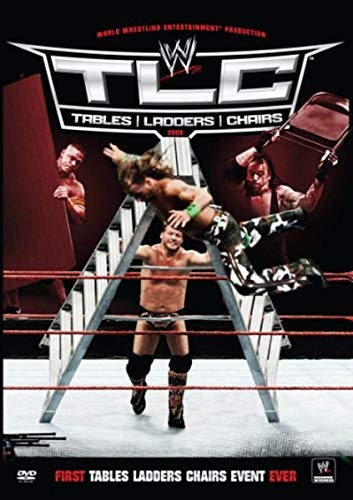 WWE - TLC 2009: Tables/Ladders/Chairs