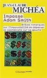 Impasse Adam Smith - Brèves remarques sur l'impossibilité de dépasser le capitalisme sur sa gauche