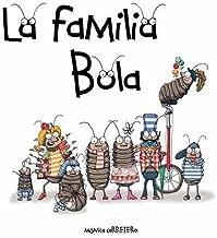 La familia Bola (Roly-Polies) (Artistas Mini-Animalistas) (Spanish Edition)