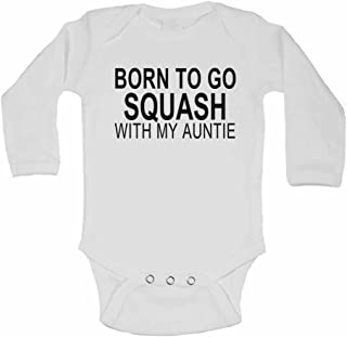 Born to Go Squash with My Auntie - Personalised Long Sleeve Baby Vests Bodysuits Baby Grows for Boys, Girls - White - Newborn