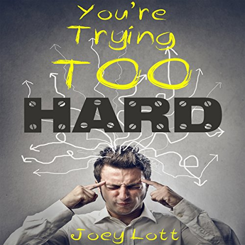 You're Trying Too Hard cover art