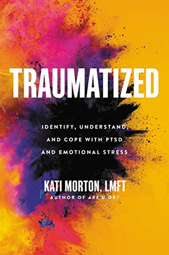 Traumatized: Identify, Understand, and Cope with PTSD and Emotional Stress (English Edition)