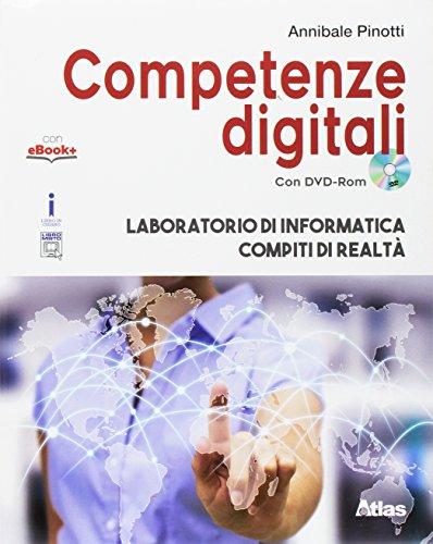Competenze digitali. Laboratorio di informatica-Compiti di realtà. Per la Scuola media. Con e-book. Con espansione online