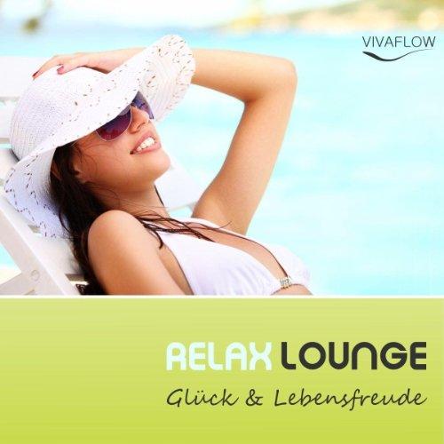 Relax Lounge: Entspannung & Positives Denken für mehr Glück & Lebensfreude Titelbild