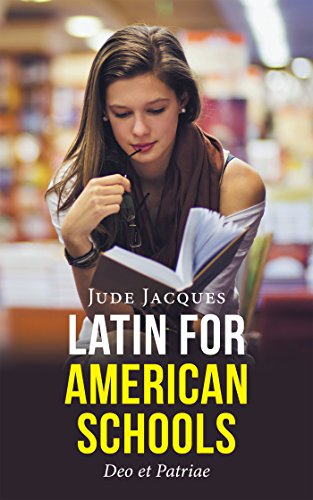 Latin for American Schools: Deo Et Patriae (English Edition)