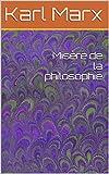 Misère de la philosophie - Format Kindle - 2,82 €