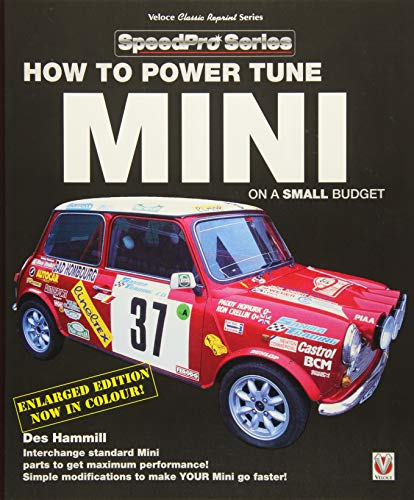 How to Power Tune Minis on a Small Budget: New Updated & Revised Edition (SpeedPro Series)