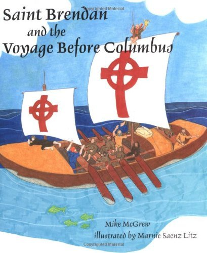 Saint Brendan And The Voyage Before Columbus by [Mike McGrew]