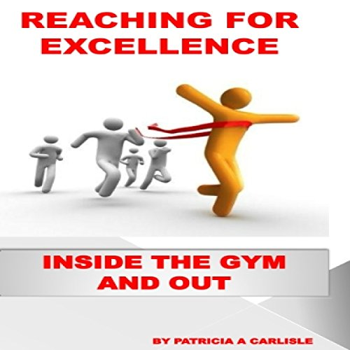 Reaching for Excellence audiobook cover art
