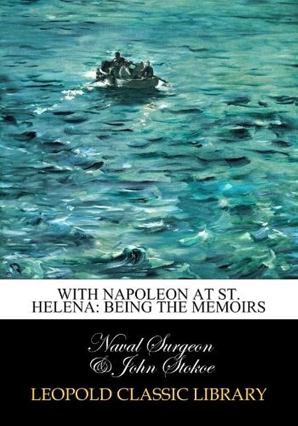 コート荒廃するゲートWith Napoleon at St. Helena: being the memoirs