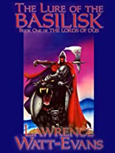The Lure of the Basilisk (The Lords of Dus Book 1)