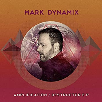 Amplification / Destructor - EP