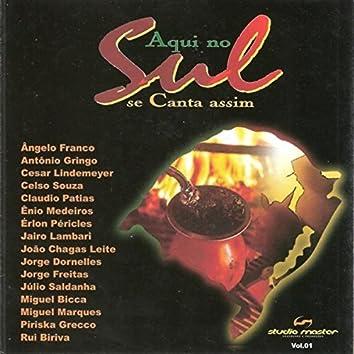 Aqui no Sul se Canta Assim, Vol.1