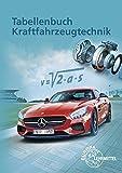 Tabellenbuch Kraftfahrzeugtechnik: Mit Formelsammlung - Richard Fischer