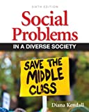 Social Problems in a Diverse Society (6th Edition) (Mysoclab)