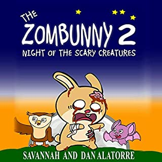 Zombunny 2: Night of the Scary Creatures audiobook cover art