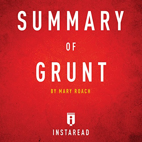 Summary of Grunt: by Mary Roach | Includes Analysis audiobook cover art