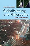 Globalisierung und Philosophie: Eine Einführung - Michael Reder