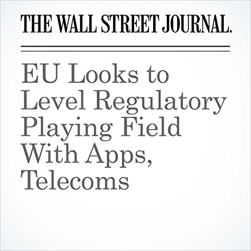 EU Looks to Level Regulatory Playing Field With Apps, Telecoms cover art